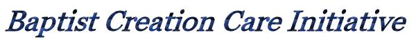 Baptist Creation Care Initiative